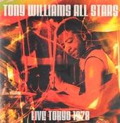Tony Williams all stars : Live Tokyo 1978