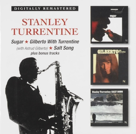 Sugar ; Gilberto with Turrentine ; Salt song