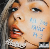 All your fault : Pt. 2
