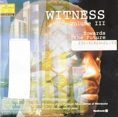 Witness : Volume III - Towards the future. vol.3