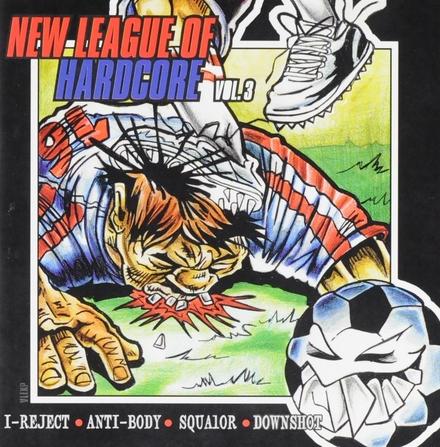 New league of hardcore. vol.3