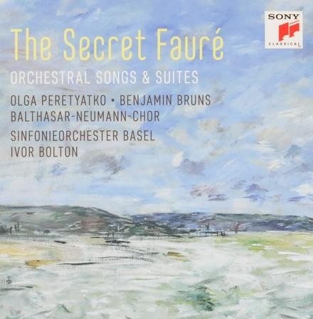 The secret Fauré : orchestral songs & suites