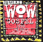 Wow gospel 1998 : The year's 30 top gospel artists and songs