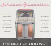 Jukebox favourites : The best of doo wop