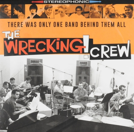 The Wrecking Crew : there was only one band behind them all