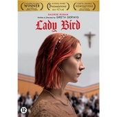 Lady Bird / written and directed by Greta Gerwig