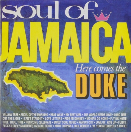 Soul of Jamaica : Here comes the duke