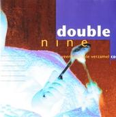 Double nine : Veenkoloniale verzamel cd