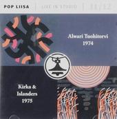 Pop Liisa 11/12 : Alwari Tuohitorvi 1974 ; Kirka & Islanders 1975. vol.11-12