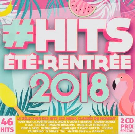 #Hits été-rentrée 2018