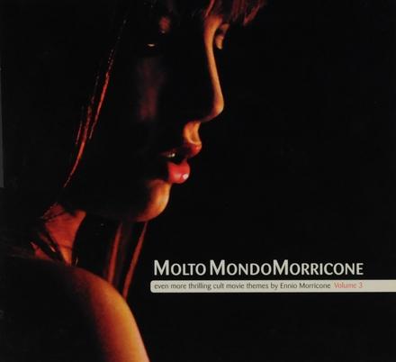 Molto mondo Morricone. vol.3