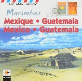 Mexique & Guatemala : Marimbas