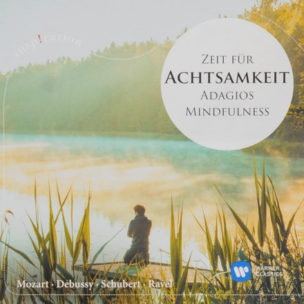 Zeit für Achtsamkeit : Adagios mindfulness