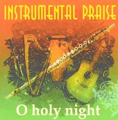 Instrumental praise : O holy night
