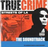 True crime streets of LA : The soundtrack