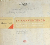 In convertendo : Sacred music from the Düben collection