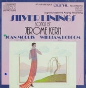 Silver linings : Songs by Jerome Kern