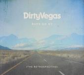 Days go by : The retrospective