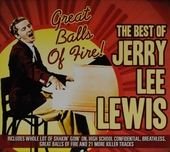 Great balls on fire! : The best of Jerry Lee Lewis