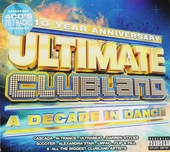 Ultimate clubland : A decade in dance