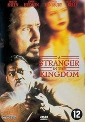 A stranger in the kingdom