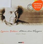 Album d'un voyageur : Volume 1 - Europe. vol.1