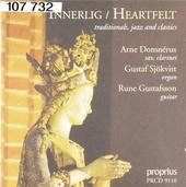 Innerlig : Heartfelt - Traditionals, jazz and classics