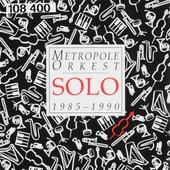 Metropole Orkest solo 1985-1990