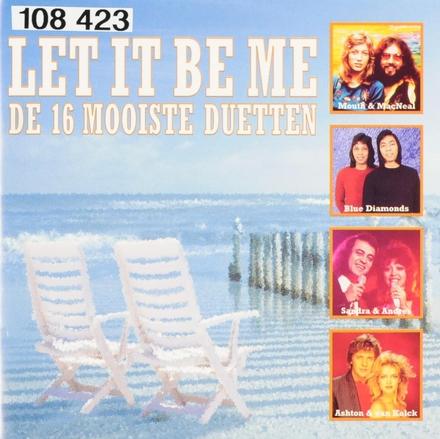 Let it be me : De 16 mooiste duetten