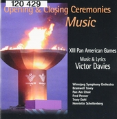 Opening and closing ceremonies music : XIII Pan American games