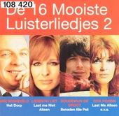 De 16 mooiste luisterliedjes. vol.2