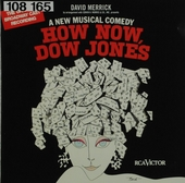 How now, Dow Jones : A new musical comedy