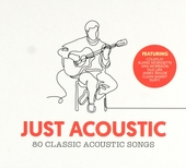 Just acoustic : 80 classic acoustic songs