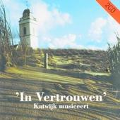 In vertrouwen : Katwijk musiceert