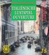 Italienische Lustspiel Ouvertüre : New compositions for concertband. vol.15