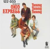 The best of The Ohio Express : Yummy, Yummy, Yummy