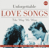 Unforgettable love songs : The way we were