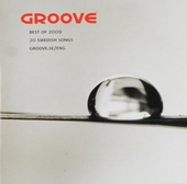 Groove : Best of 2009 - 20 Swedish songs