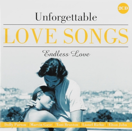 Unforgettable love songs : Endless love