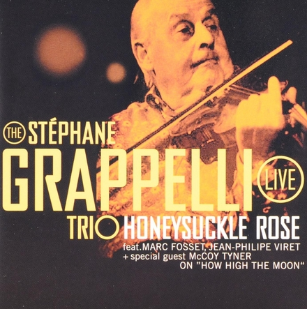 Honeysuckle rose : The Stephane Grappelli trio live