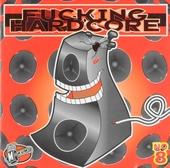 Fucking hardcore. vol.8
