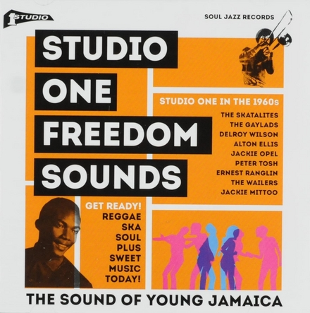 Studio One freedom sounds : the sound of young Jamaica