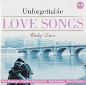 Unforgettable love songs : Only love