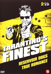 Tarantino's finest : Reservoir dogs ; True romance