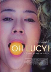 Oh Lucy! / directed by Atsuko Hirayanagi ; written by Atsuko Hirayanagi [e.a.]