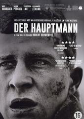 Der Hauptmann / written and directed by Robert Schwentke