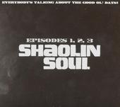 Shaolin soul : Episodes1, 2, 3