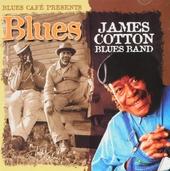 Blues café presents James Cotton Blues Band