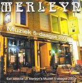 Merleyn muziek 5-daagse 2003