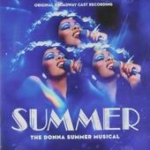 Summer : The Donna Summer musical